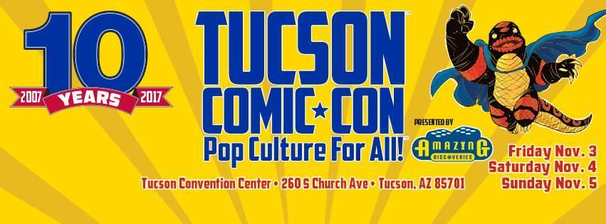 Tucson Comic-Con, a Blast
