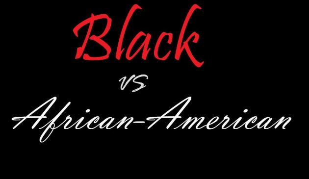 African American or Black? Which Term Do You Use?