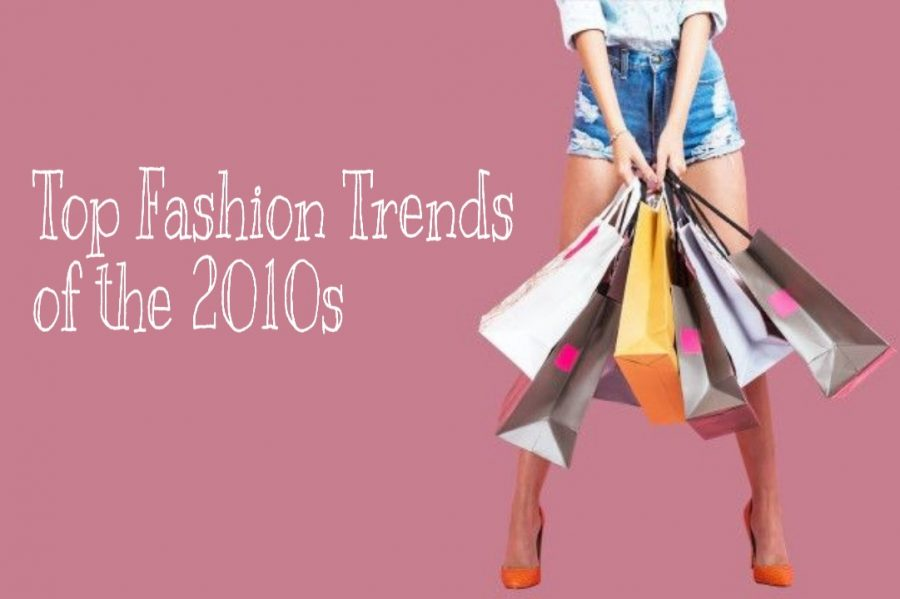 Fashion Trends of the 2010's