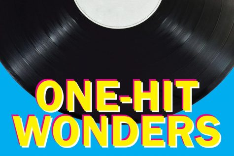 "The Dying Art of The ""One Hit Wonder"""